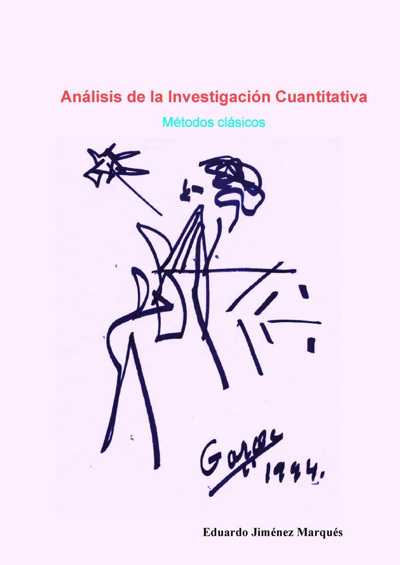 Análisis de la Investigación Cuantitativa: Métodos clásicos – Eduardo Jiménez Marqués