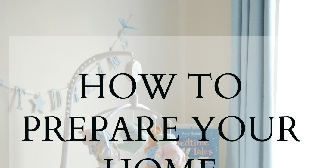 how to prepare your home for a baby