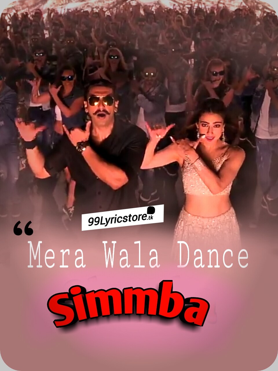 Simmba Movie Song Lyrics, Mera wala dance Song Lyrics, Mera wala dance Simmba Song Lyrics, Neha kakkar Mera wala dance Simmba Song Lyrics, Nakash Aziz Mera wala dance Song Lyrics, Mera wala dance Simmba Movie Images, Mera wala dance Song images, Mera wala dance DJ Chetas Song Lyrics, latest Bollywood Movie Song Lyrics, Simmba songs Lyrics