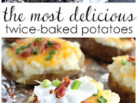 Delicious Twice Baked Potatoes Recipe