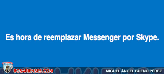 Es hora de reemplazar Messenger por Skype   Rosarienses, Villa del Rosario