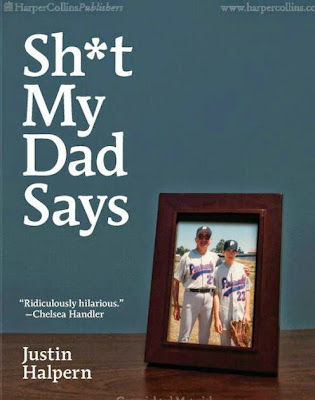 Sh*t My Dad Says by Justin Halpern - book cover