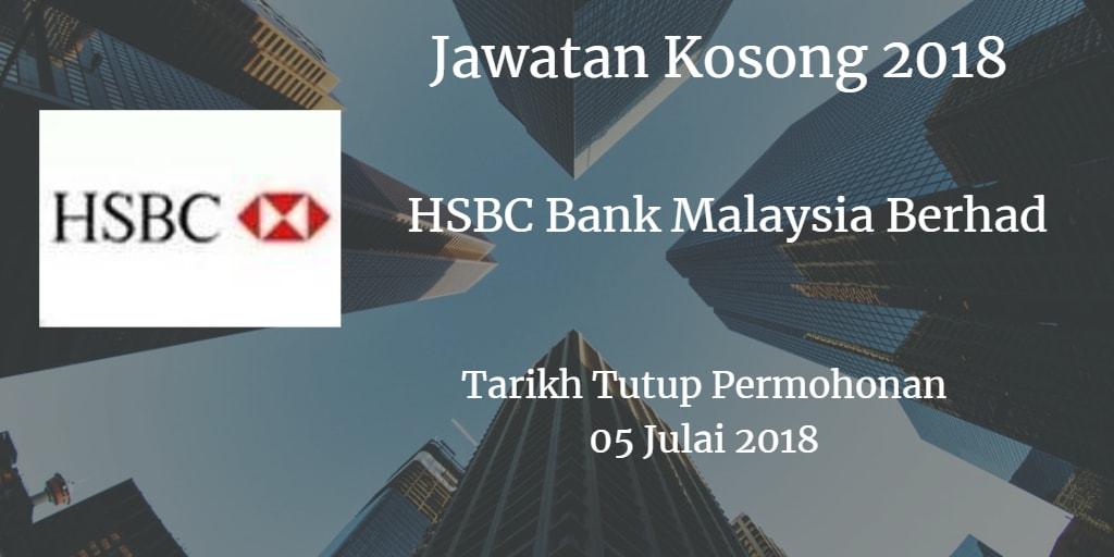 Jawatan Kosong HSBC Bank Malaysia Berhad 05 Julai 2018