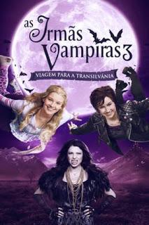 As Irmãs Vampiras 3: Viagem para a Transilvânia Dublado Online