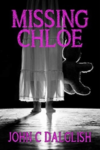 Missing Chloe (John C. Dalglish)