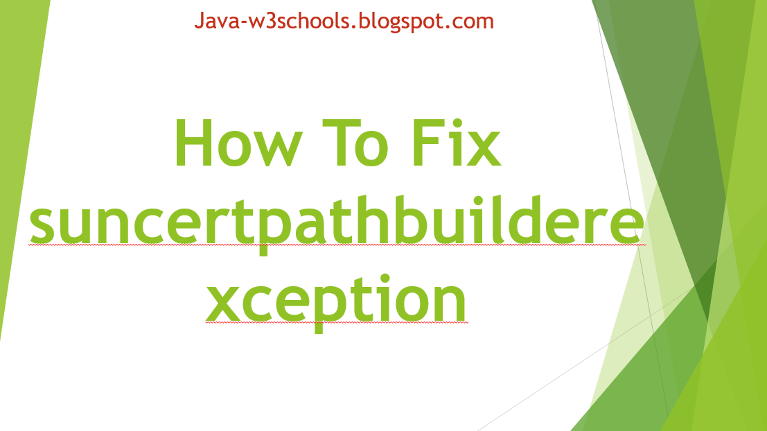 Https Exception Java How To Fix suncertpathbuilderexception