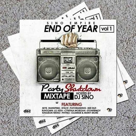 NEWMUSIC] Dj Sino End Of The Year Mixtape @djsino