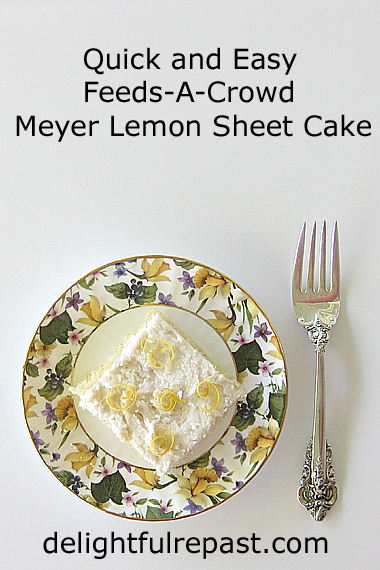 Meyer Lemon Sheet Cake - A Feeds-A-Crowd Half Sheet / www.delightfulrepast.com