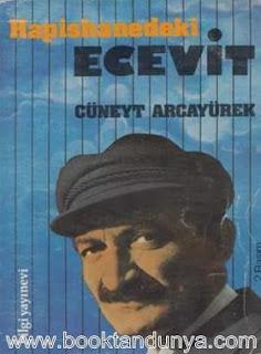 Cüneyt Arcayürek - Hapishanedeki Ecevit
