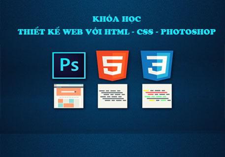 Chia Sẻ Khóa Học Thiết Kế Website Responsive Bằng HTML - CSS - Photoshop Cơ Bản Đến Nâng Cao