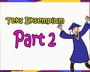 Pengertian, Struktur, dan Kaidah Kebahasaan Teks Eksemplum Part 2