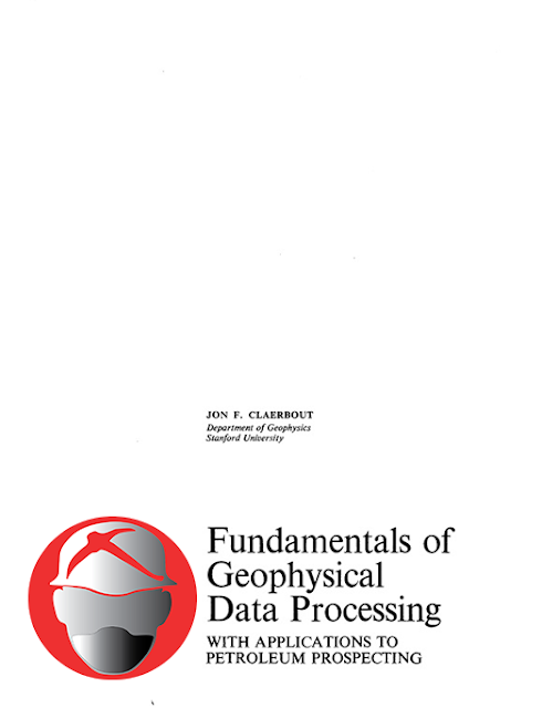 Fundamentals of Geophysical Data Processing with Applications to Petroleum