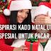 Inspirasi Kado Natal Unik dan Spesial untuk pacar kamu