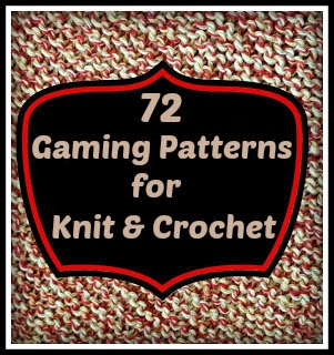 72 Gaming Themed Patterns for Knit & Crochet