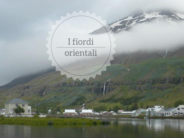 Islanda: la mia visita ai fiordi orientali. Seyðisfjörður