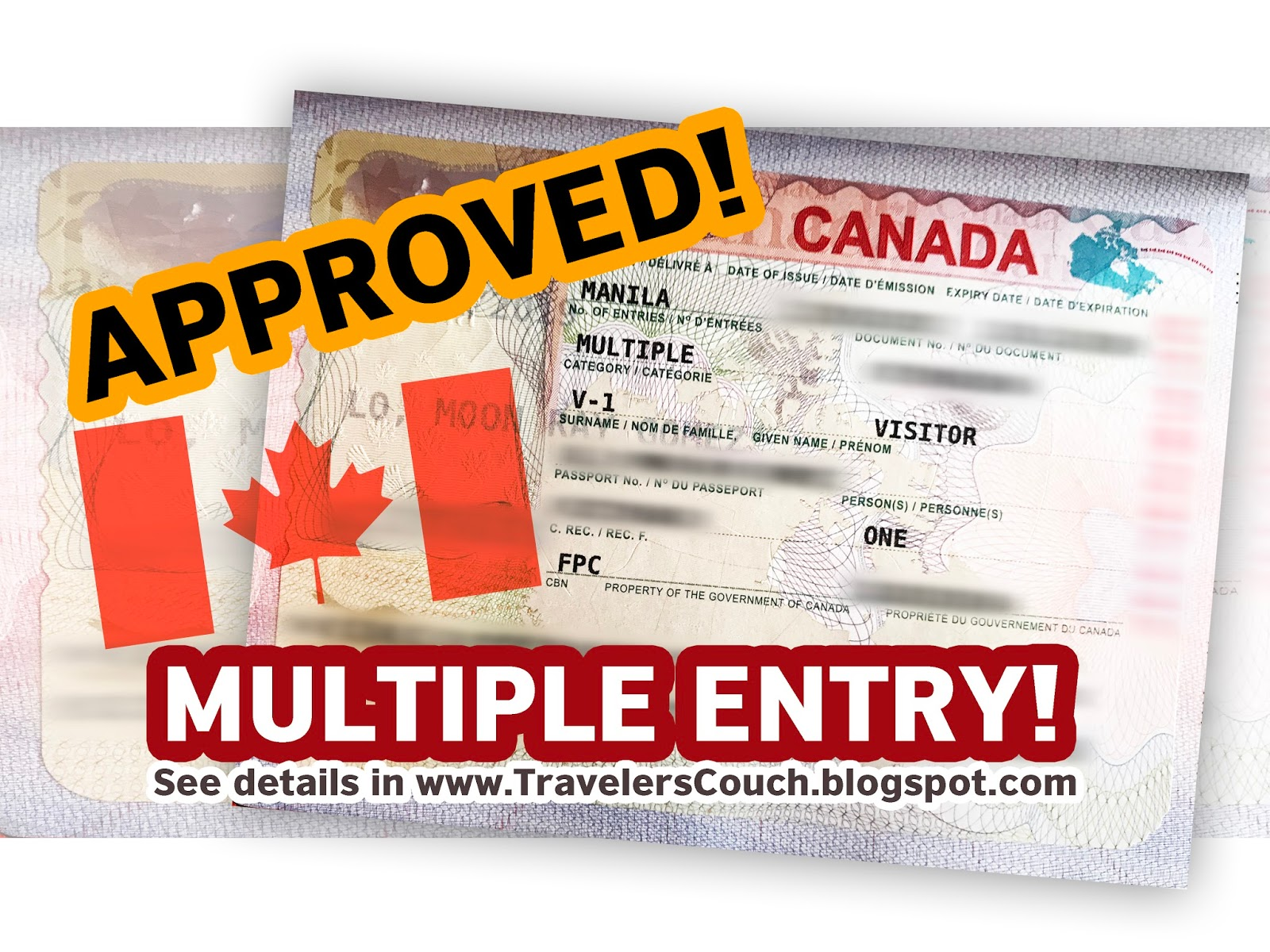 COMPLETE GUIDE: Approved, Multiple-Entry Canada Tourist Visa