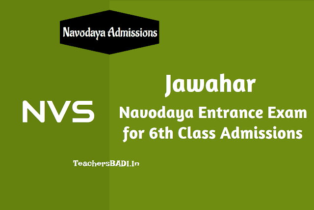 navodaya entrance test 2019,navodaya vidyalayas admissions 2019,navodaya 6th class admissions,jnvs selection test 2019,jnvs 6th class entrance exam 2019,nvs entrance exam date,eligibility,how to apply,application form,fee,last date