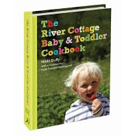 River Cottage Baby & Toddler Cookbook