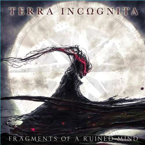 "TERRA INCΩGNITA: ""Fragments Of A Ruined Mind"" review"