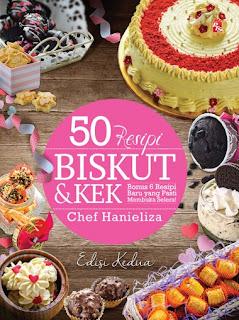 50 Resepi Biskut Dan Kek Sedap Ringkas Terkini
