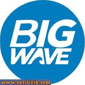 Bigwave - Bahagiakan Kamu