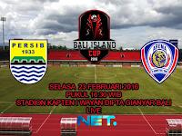 Persib vs Arema Cronus : Bali Island Cup 2016