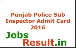 Punjab Police Sub Inspector Admit Card 2016