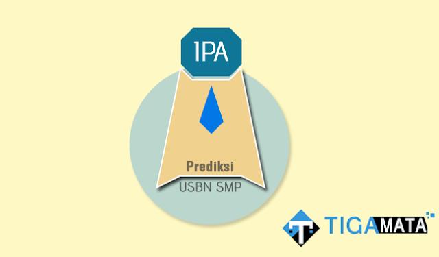 Prediksi Soal USBN IPA SMP 2019 Lengkap disertai Kunci Jawaban