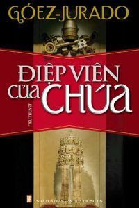 Điệp Viên Của Chúa - Góez-Jurado