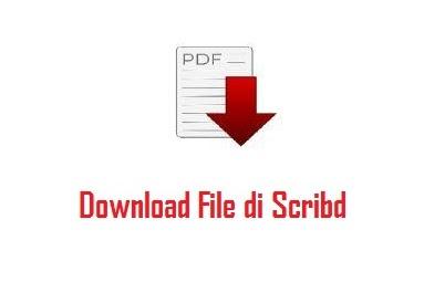 √ 3 Cara Download File di Scribd Gratis Tanpa Login Terbaru 2019