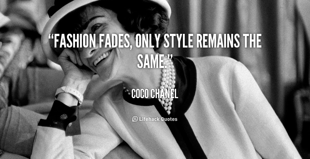 mode beauty fashion coco chanel zitate mode vergeht nur stil bleibt bestehen. Black Bedroom Furniture Sets. Home Design Ideas
