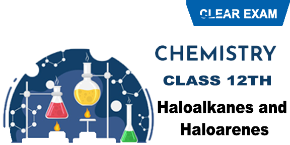 Haloalkanes and Haloarenes