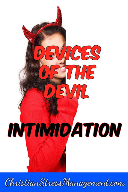 Devices of the devil - intimidation