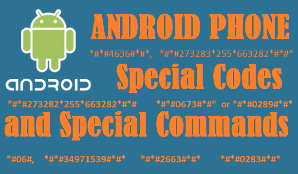 http://www.wikigreen.in/2015/08/android-mobile-phone-special-commands.html