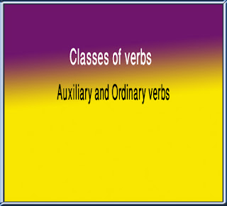 Classes Of Verbs Auxiliary Ordinary Verbs