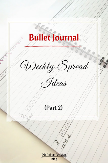 bullet-journal-weekly-spread-ideas-evolution-myindianversion