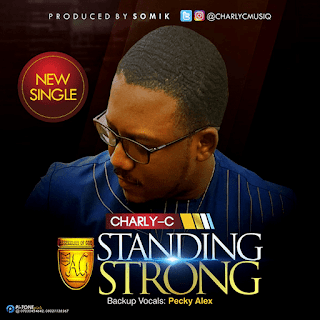 Charly C - Standing Strong