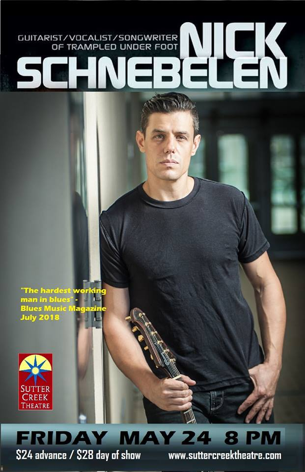 Sutter Creek Theater: Blues guitarist Nick Schnebelen - Fri May 24