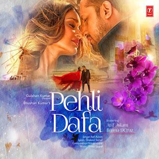 Pehli Dafa - Atif Aslam (2017)