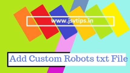 Add Custom Robots txt File in Blogger hindi me