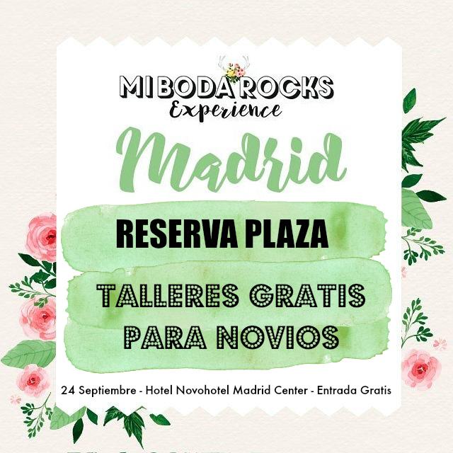 Talleres gratis para novios Mi Boda Rocks Experience Madrid 2017