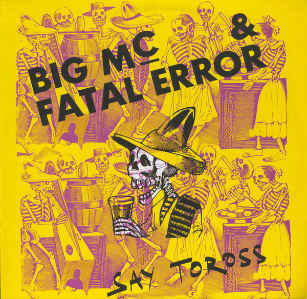 Sucessos De Sempre Big Mc Amp Fatal Error Say Toross