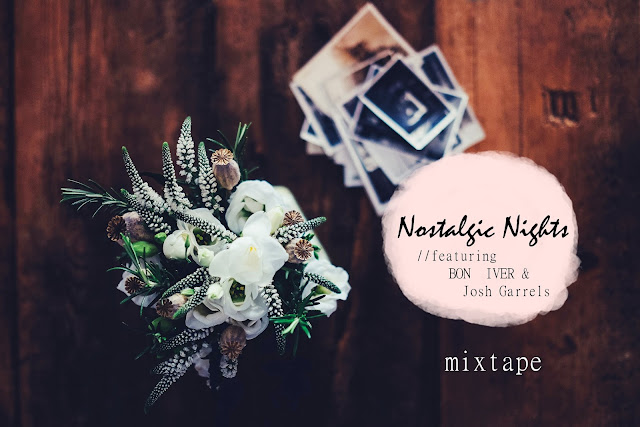 Mixtape: Nostalgic Nights vol 01
