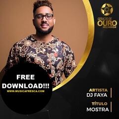 DJ Faya - Mostra (feat. Simon S & Nuno Abdul)