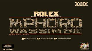 Laylizzy ft Rolex & Cizer Boss - Mphoro wassimbe (2018 )