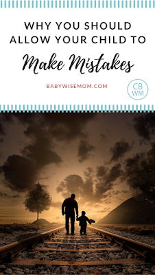 Why you should allow your child to make mistakes | love and logic | parenting | #parenting #loveandlogic