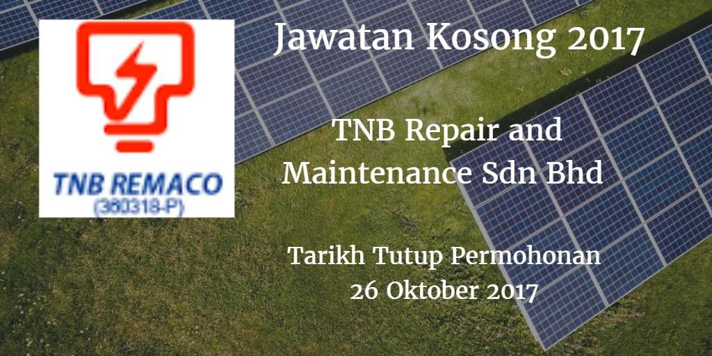 TNB Repair and Maintenance Sdn Bhd Jawatan KosongTNB Remaco 26 Oktober 2017