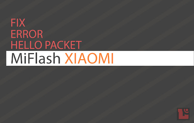 This way can be fix Error Receive Hello Packet in Mi Flash status