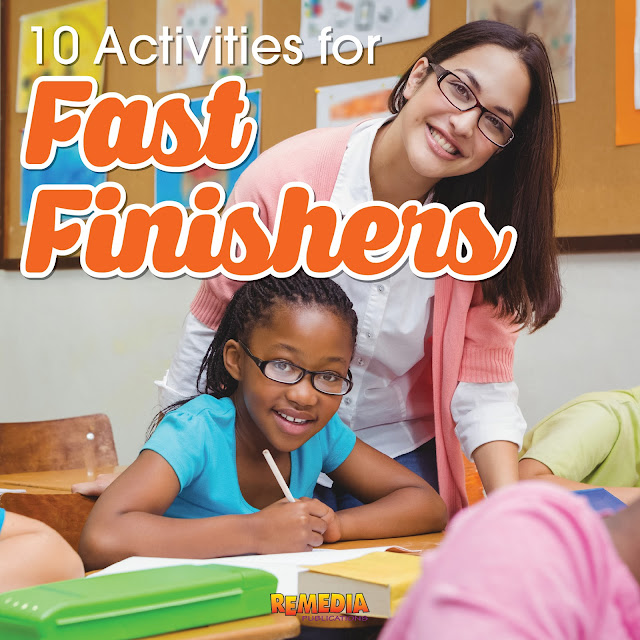 10 Fast Finisher Activities | Remedia Publications