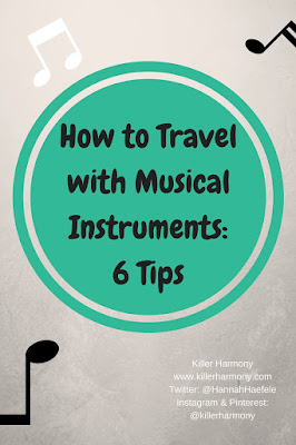 Killer Harmony | How to Travel with Musical Instruments | Have you ever wanted to travel with a musical instrument but just didn't know how? Read my top six tips for flying and travelling with instruments to make your trip a breeze. Be sure that you know about what your airline requires, and get there early! More tips in the post.